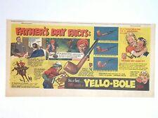 1951 - YELLO-BOLE Pipe - Newspaper Comic ad - FATHER'S DAY FACTS - Dial Soap ad