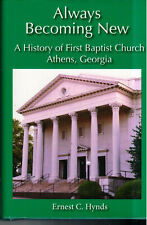 Ernest C Hynds, Always Becoming New: History of the First Baptist Church Ath 00004000 ens