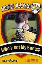 """VERY GOOD"" Watt, Tom, The Jags: Who's Got My Boots?, Book"
