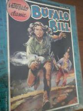 Intrepido Classic n. 4 BUFFALO BILL L'uomo del Colorado Casa Editrice Universo