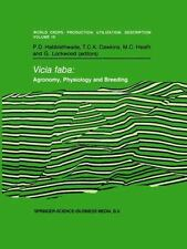 Vicia faba: Agronomy, Physiology and Breeding: Proceedings of a Seminar in the C