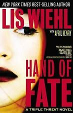 A Triple Threat Novel: Hand of Fate 2 by Lis Wiehl and April Henry (2010, Hardco