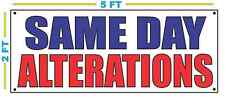 Same Day Alterations Banner Sign New Larger Size For Dry Cleaners Or Laundry