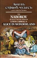 The Nabokov Russian Translation of Lewis Carroll's Alice in Wonderland by Car…