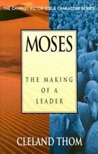 Moses: The Making of a Leader (Chariot Victor Bible Character)