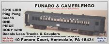 Funaro F&C 5010  LONG ISLAND Railroad  PING PONG COACH Passenger Car  LIRR  1-PC