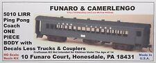 Funaro F&C 5010  LONG ISLAND Railroad  PING PONG COACH Passenger Car  LIRR  1-PC