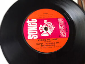 """GEORGE THOROGOOD AND THE DESTROYERS, WHO DO YOU LOVE ,7"""" Sonet 1978"""
