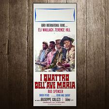 Locandina originale I Quattro Dell'Ave Maria 33X70 - Bud Spencer & Terence Hill