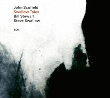JOHN SCOFIELD, STEVE SWALLOW, BILL STEWART SWALLOW TALES CD ALBUM NEW (12THJUNE)