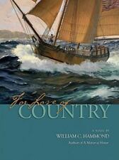 NEW - For Love of Country: A Novel by Hammond, William C.