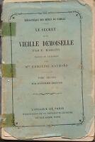 MARLITT - LE SECRET DE LA VIEILLE MADEMOISELLE T 2 -  FIRMIN-DIDOT