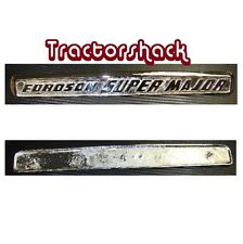 * FORDSON SUPER MAJOR BONNET SIDE BADGE *