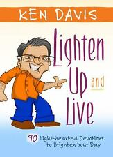 Lighten up and Live : 90 Light-Hearted Devotions to Brighten Your Day