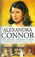 UsedVeryGood, An Angel Passing Over, Alexandra Connor, Paperback