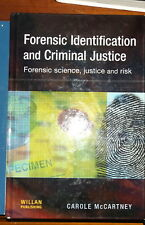 Forensic Identification and Criminal Justice  Forensic Science Carole McCartney