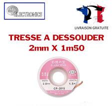 Tresse à dessouder CMS / SMD 2.0mm / Précision