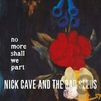 NICK CAVE AND THE BAD SEEDS - NO MORE SHALL WE PART - CD + DVD