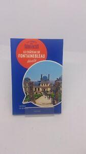 Les Carnets du Guide Bleu : Fontainebleau dévoilé   Livre   d'occasion