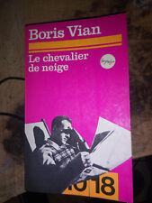 """boris vian """"le chevalier de neige"""" livre poche collection 10/18"""