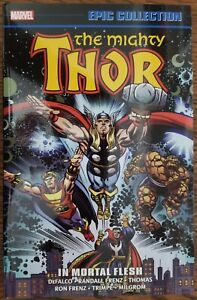 Thor Epic Collection Vol 17 In Mortal Flesh Marvel TPb Rare OOP