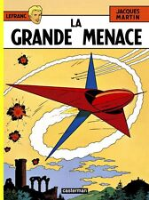 CASTERMAN***édition 2015***LA GRANDE MENACE***LEFRANC***Jacques MARTIN