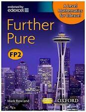 A Level Mathematics for Edexcel: Further Pure FP2 by Mark Rowland (Paperback,...