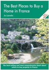 The Best Places to Buy a Home in France: A Survival Handbook