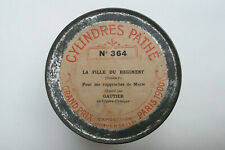 Cylindre phonographe Pathé inter GAUTIER - La Fille du Régiment - Donizetti