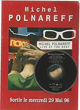 MICHEL POLNAREFF-MINI CD PROMO. MADE IN FRANCE-4 TITRE-LIVE AT THE ROXY