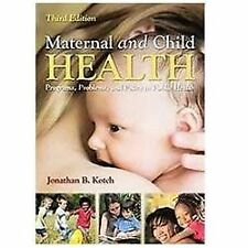 Maternal And Child Health: Programs, Problems, and Policy in Public Health by…