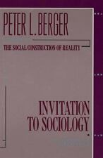 Invitation to Sociology: A Humanistic Perspective Berger, Peter L. Paperback