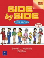 Side by Side: Student Book 2, Third Edition, Bill Bliss, Steven J. Molinsky, Goo