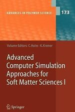Advances in Polymer Science Ser.: Advanced Computer Simulation Approaches for...