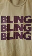 BLING BLING BLING tshirt Yd 13yrs. girls