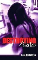 NEW Destroying Avalon by Kate McCaffrey