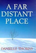 Thomas, Danielle, A Far Distant Place, Very Good Book