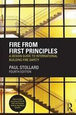 Fire from First Principles: A Design Guide to International Building Fire...