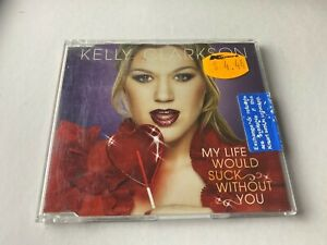 My Life Would Suck Without You by Kelly Clarkson (CD 2009) 2 tracks like new