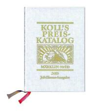 Koll's Preiskatalog von Joachim Koll (2017, Gebundene Ausgabe)