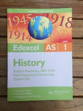 Edexcel AS History Student Unit Guide: Unit 1 Russia in Revolution,...