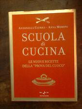 SCUOLA DI CUCINA di ANTONELLA CLERICI ANNA MORONI  2008