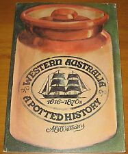 Western Australia A Potted History 1616-1870's 1979 1st edition AE Williams pots