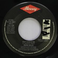 Pop 45 Mark Wills - Don'T Laugh At Me / I Can'T Live With Myself On Mercury
