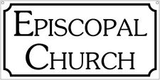 Episcopal Church sign- 6x12 Aluminum Religious church prayer