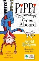 Pippi Longstocking Goes Aboard, Paperback; Lindgren, Astrid; Ross, Tony.