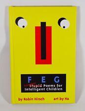 FEG: Ridiculous Stupid Poems for Intelligent Children (Hardcover)