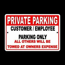 Customer/Employee Parking Only Other Vehicles Towed Owners Expense Sign Spk001