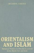 Orientalism and Islam: European Thinkers on Oriental Despotism in the Middle Eas