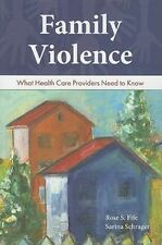 Family Violence: What Health Care Providers Need to Know-ExLibrary